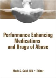 Cover of: Performance Enhancing Medications and Drugs of Abuse