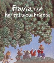 Cover of: Flavia and her fabulous friends | Daniel Percheron