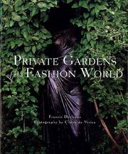 Cover of: Private gardens of the fashion world
