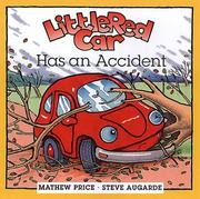 Cover of: Little red car has an accident