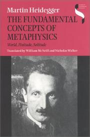 Cover of: The Fundamental Concepts of Metaphysics: World, Finitude, Solitude