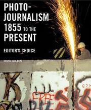 Cover of: Photojournalism 1855 To The Present | Reuel Golden