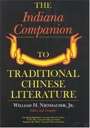Cover of: The Indiana Companion to Traditional Chinese Literature, Vol. 1 | William H. Nienhauser Jr.