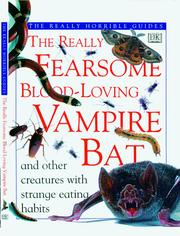 Cover of: The really fearsome blood-loving vampire bat