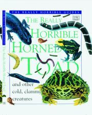 Cover of: The really horrible horned toad and other cold, clammy creatures | Theresa Greenaway