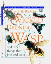 Cover of: The really wicked droning wasp and other things that bite and sting