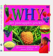 Cover of: Why are pineapples prickly?