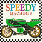 Cover of: Speedy machines. |
