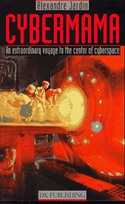 Cover of: Cybermama: an extraordinary voyage to the center of cyberspace