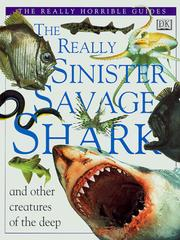 Cover of: The Really Sinister Savage Shark (Really Horrible Guides)
