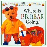 Cover of: Where is P.B. Bear going?