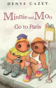 Cover of: Minnie and Moo go to Paris | Denys Cazet