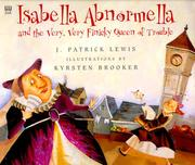 Cover of: Isabella Abnormella and the very, very finicky Queen of Trouble