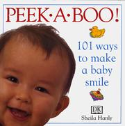 Cover of: Peekaboo! 101 Ways to Make A Baby Smile