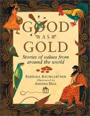 Cover of: Good as Gold: stories of values from around the world