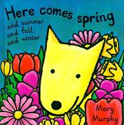 Cover of: Here comes spring, and summer and fall and winter