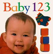 Cover of: Baby 1 2 3 (Soft-to-Touch Books) | DK Publishing