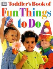 Cover of: Toddler's book of fun things to do