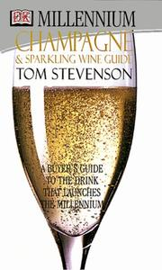 Cover of: Millennium champagne & sparkling wine guide | Tom Stevenson