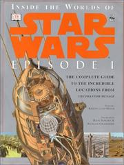 Cover of: Inside the worlds of Star Wars, episode 1
