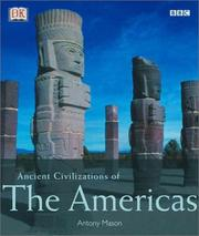 Cover of: Ancient civilizations of the Americas | Antony Mason