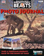 Cover of: Walking with prehistoric beasts photo journal | Stephen Cole
