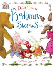 Cover of: Debi Gliori's bedtime stories: bedtime tales with a twist.