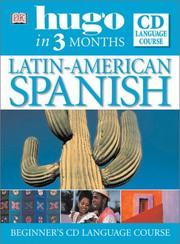 Cover of: Latin American Spanish in Three Months Book and CD