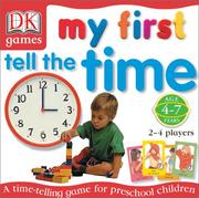Cover of: My First Tell the Time Game | DK Publishing