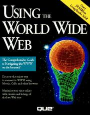 Cover of: Using the World Wide Web
