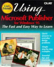 Cover of: Using Microsoft Publisher for Windows 95 | Willett, Edward