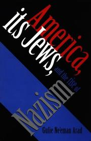 Cover of: America, Its Jews, and the Rise of Nazism | Gulie Ne