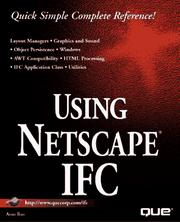 Cover of: Using Netscape IFC | Arun Rao