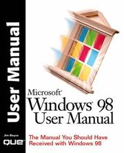 Cover of: Microsoft Windows 98 user manual by Jim Boyce