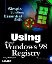 Cover of: Using the Windows 98 registry | Jerry Honeycutt