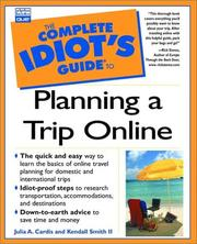 Cover of: The complete idiot's guide to planning a trip online