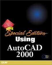 Special Edition Using AutoCAD 2000, Intl. Edition (Using (Special Edition)) by Ron House, Paul W. Richardson, John Brooks, Dylan Vance