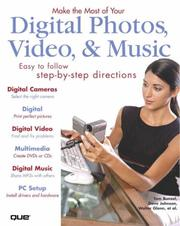 Make the Most of Your Digital Photos, Video & Music by