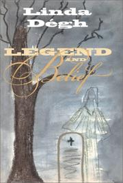 Cover of: Legend and Belief | Linda Degh