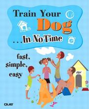 Cover of: Train Your Dog In No Time