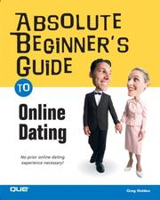 Cover of: Absolute beginner's guide to online dating