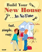 Cover of: Build Your New House In No Time | Lon S. Safko