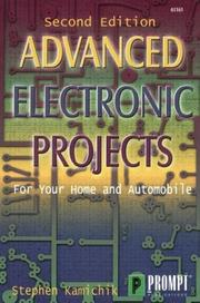 Advanced electronic projects for your home and automobile by Stephen Kamichik