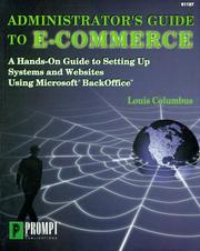 Administrator's guide to e-commerce by Louis Columbus