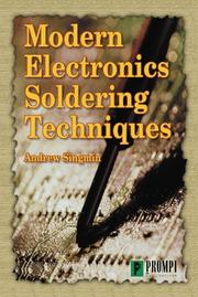 Modern electronics soldering techniques by Andrew Singmin