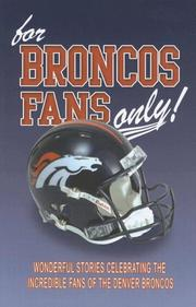 Cover of: For Broncos Fans Only!
