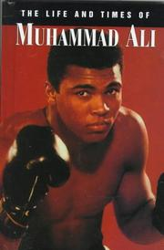 life and times of muhammad ali Muhammad ali (formerly known as cassius marcellus clay jr) passed away on 3 june at a hospital in phoenix, arizona after battling respiratory problems cassius marcellus clay jr was born on 17 january 1942, in louisville, kentucky.