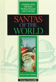 Cover of: Santas of the World (Looking Into the Past : People, Places, and Customs) | George Ouwendijk
