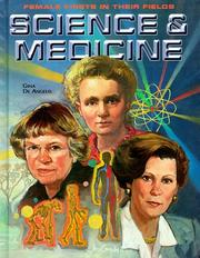 Cover of: Science & Medicine (Female Firsts in Their Fields) | Gina De Angelis