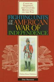 Cover of: Fighting units of the American War of Independence